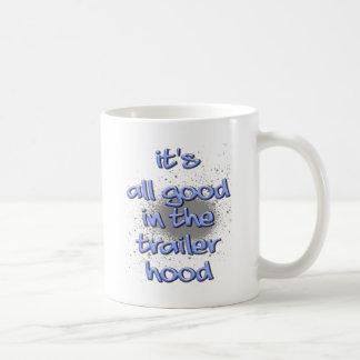 It's all good in the trailerhood! basic white mug