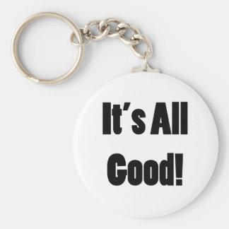 It's All Good Key Ring