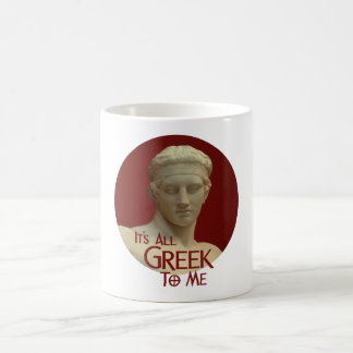 It's All Greek to Me Coffee Mug