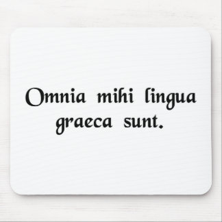 It's all Greek to me. Mouse Mat