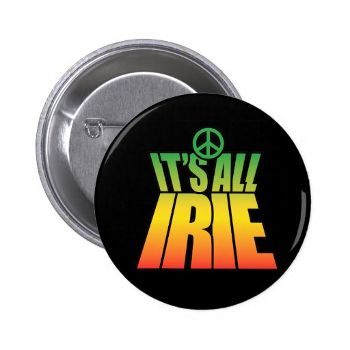 It's All Irie Button