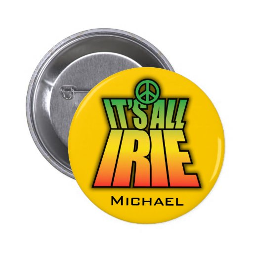 It's All Irie Pinback Button