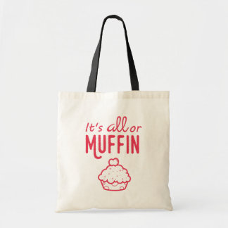 It's All or Muffin Funny Bag