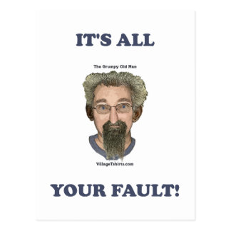 It's All Your Fault Post Cards