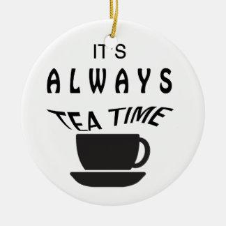 Its Always Tea Time Christmas Ornament