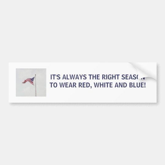 It's always the right season - bumper sticker