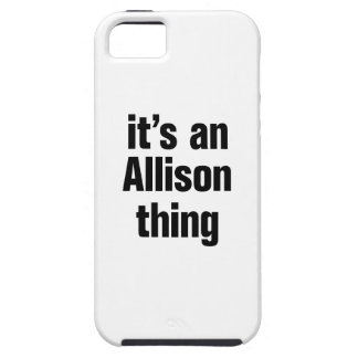 its an allison thing iPhone 5 cover
