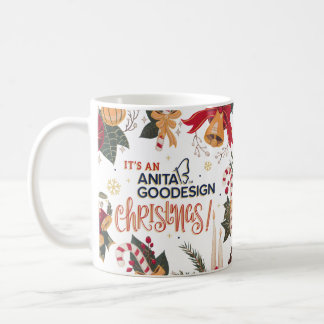"""It's an Anita Goodesign Christmas"" Mug"