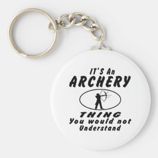 It's an Archery thing you would not understand Key Ring
