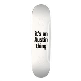 its an austin thing custom skate board