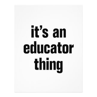 """its an educator thing 8.5"""" x 11"""" flyer"""