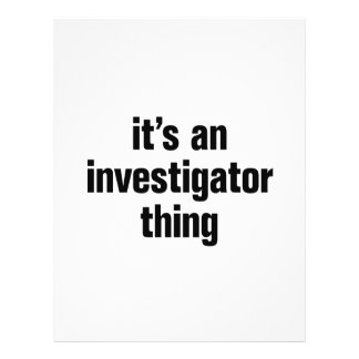 """its an investigator thing 8.5"""" x 11"""" flyer"""
