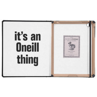 its an oneil thing iPad folio cases