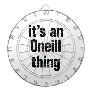 its an oneil thing dartboard