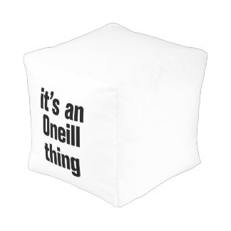 its an oneil thing cube pouf