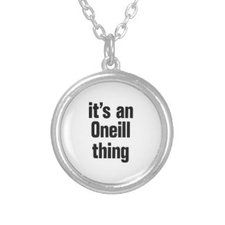 its an oneil thing round pendant necklace