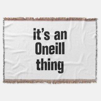 its an oneil thing