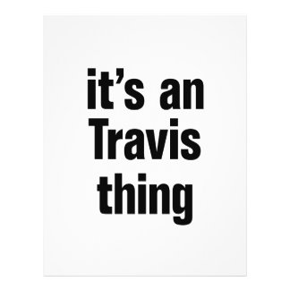 """its an travis thing 8.5"""" x 11"""" flyer"""