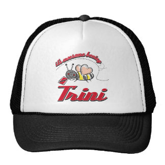 It's awesome beeing Trini Hats