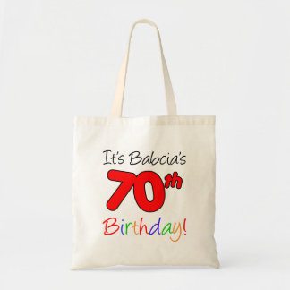 It's Babcia's 70th Birthday Fun and Colorful Tote