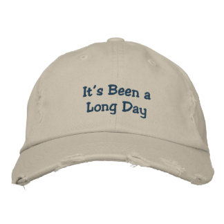 It's Been a Long Day Embroidered Baseball Cap