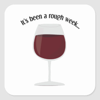 It's Been A Rough Week... Sticker