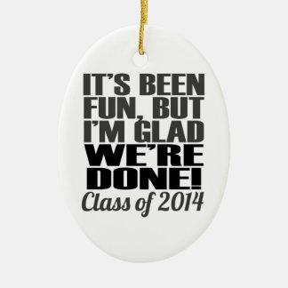 It's Been Fun, Class of 2014 Graduation Seniors Ceramic Oval Decoration