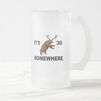 It's Beer 30 Somewhere Frosted Glass Beer Mug