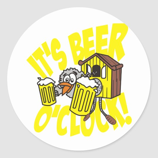 It's beer o'clock classic round sticker