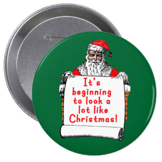 It's Beginning to Look a lot like Christmas 10 Cm Round Badge