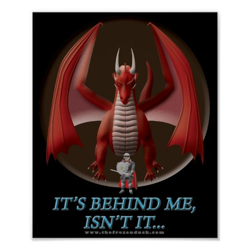 It's Behind Me Poster