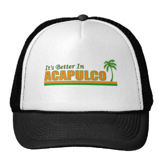 Its Better in Acapulco, Mexico Hats