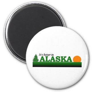It's Better in Alaska 6 Cm Round Magnet