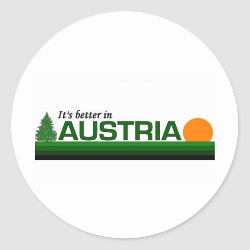 Its Better in Austria Stickers