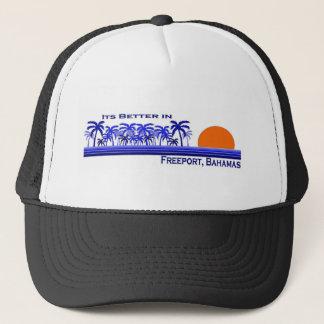 Its Better in Freeport, Bahamas Trucker Hat