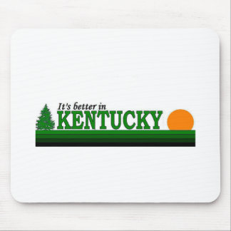 Its Better in Kentucky Mouse Pads