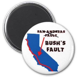 It's Bush's Fault 6 Cm Round Magnet