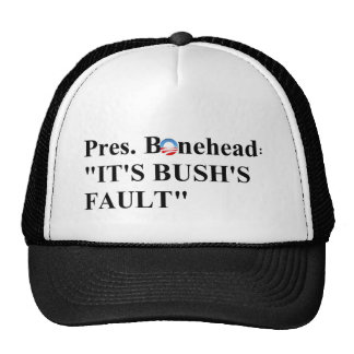 It's Bush's fault Hats