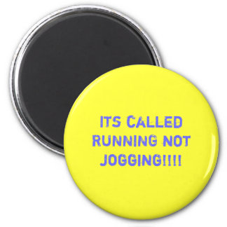 Its called RUNNING not jogging!!!! 6 Cm Round Magnet