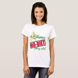 it's Christmas NO diet policy! rules novelty shirt
