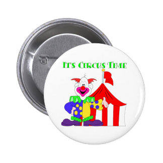 Its Circus Time 6 Cm Round Badge
