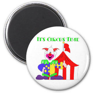 Its Circus Time 6 Cm Round Magnet
