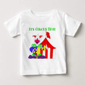 Its Circus Time Baby T-Shirt