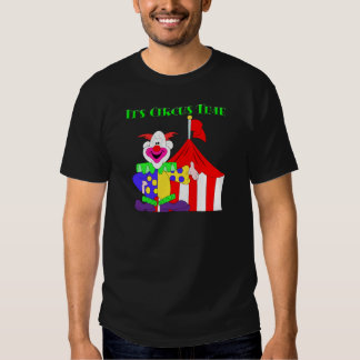 Its Circus Time Tshirts