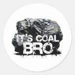 it's coal bro round sticker