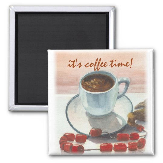 it's coffee time! square magnet