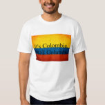 It's Colombia, NOT Columbia Shirt