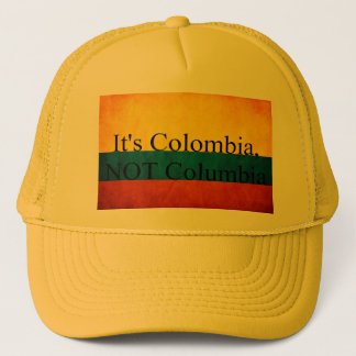 """It's Colombia, Not Columbia"" Trucker Hat"