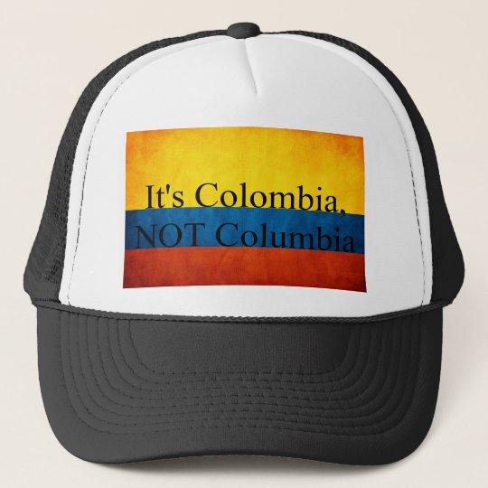 It's Colombia, NOT Columbia Trucker Hat