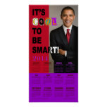 It's Cool To Be Smart! 2014 Calendar Print